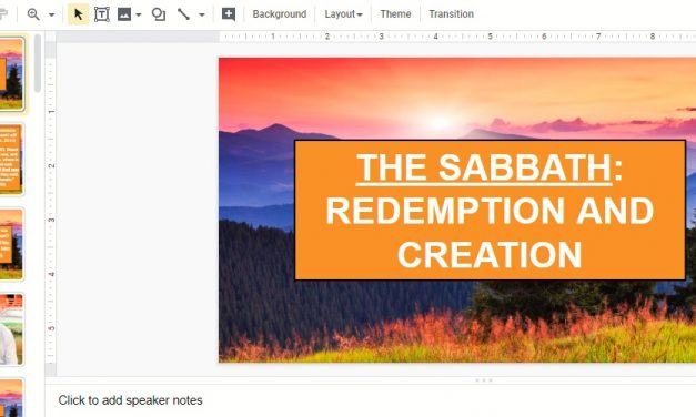 Sermon: THE SABBATH: REDEMPTION AND CREATION